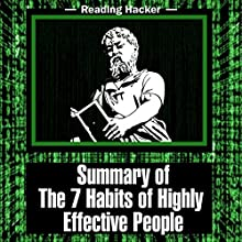 Summary of The 7 Habits of Highly Effective People: Reading Hacker, Book 1 Audiobook by  Reading Hacker Narrated by Sam Slydell
