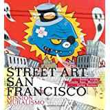 Street Art San Francisco: Mission Muralismo ~ Annice Jacoby