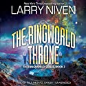 The Ringworld Throne: The Ringworld Series, Book 3 Audiobook by Larry Niven Narrated by Paul Michael Garcia