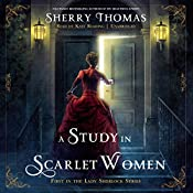A Study in Scarlet Women: The Lady Sherlock Series, Book 1 | [Sherry Thomas]