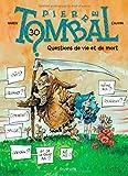 Pierre Tombal - tome 30 - Questions de vie et de mort