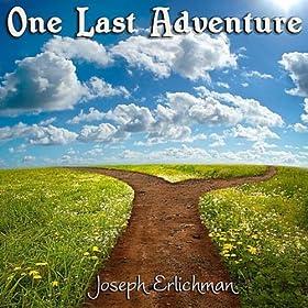 WatFile.com Download Free : One Last Adventure: Joseph Erlichman: MP3 Downloads