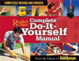 Complete Do-It-Yourself Manual: Completely Revised and Updated (0762105798) by Editors of The Family Handyman
