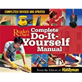 Complete Do-It-Yourself Manual: Completely Revised and Updated ~ Editors Of The Family...