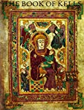 img - for The Book of Kells: An Illustrated Introduction to the Manuscript in Trinity College, Dublin (Second Edition) book / textbook / text book