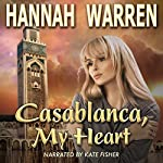 Casablanca, My Heart | Hannah Warren