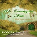 The Hummingbird House (Volume 1) Audiobook by Donna Ball Narrated by Paul Fleschner