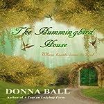 The Hummingbird House (Volume 1) | Donna Ball