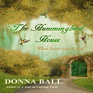The Hummingbird House (Volume 1) Audiobook