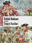 British Redcoat Versus French Fusilie...