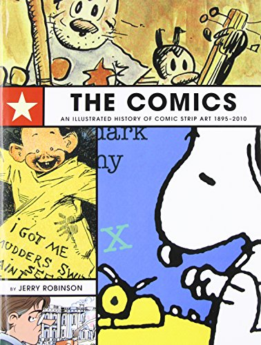 The Comics: An Illustrated History of Comic Strip Art 1895-2010