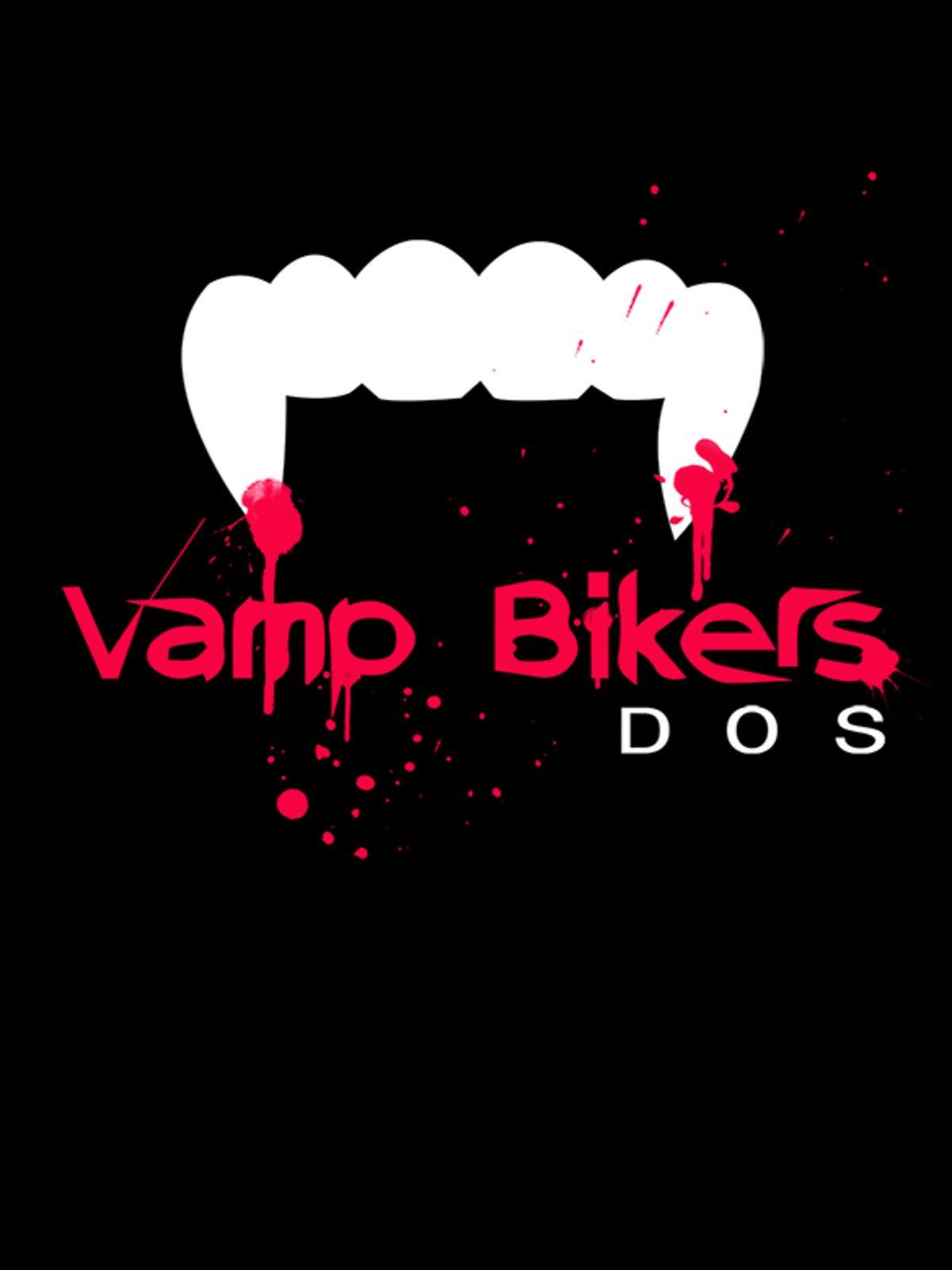 Vamp Bikers Dos on Amazon Prime Video UK