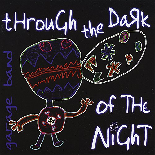 Garage Band & Ron Richard - Through the Dark of the Night