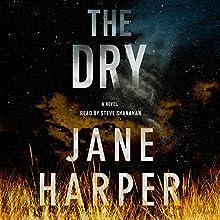 The Dry: A Novel | Livre audio Auteur(s) : Jane Harper Narrateur(s) : Steven Shanahan
