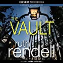 The Vault (       UNABRIDGED) by Ruth Rendell Narrated by Nigel Anthony