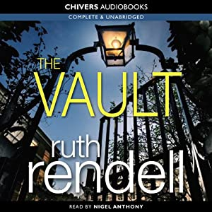 The Vault: A Chief Inspector Wexford Mystery, Book 23 (Unabridged) | [Ruth Rendell]