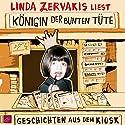 Königin der bunten Tüte: Geschichten aus dem Kiosk Hörbuch von Linda Zervakis Gesprochen von: Linda Zervakis