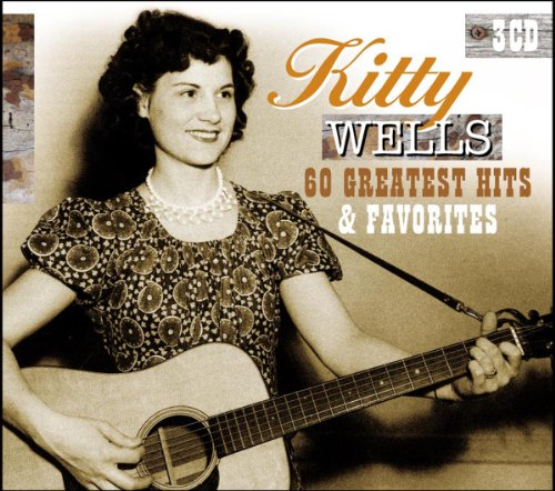 Kitty Wells - All Time Top 100 1 Country Classics - Zortam Music