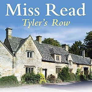 Tyler's Row | [Miss Read]