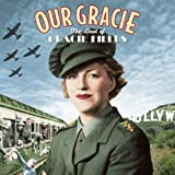 Our Gracie - The Best Of Gracie Fields