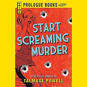 Start Screaming Murder Audiobook