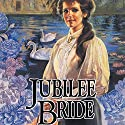 Jubilee Bride: Brides of Montclair, Book 9 Audiobook by Jane Peart Narrated by Renée Raudman