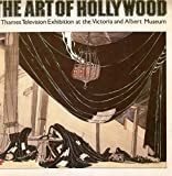 img - for Thames Television's The Art of Hollywood: Fifty Years of Art Direction book / textbook / text book
