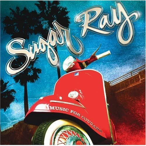 Songs for Cougars - Sugar Ray