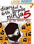 Diary of a 6th Grade Ninja 5: Terror...