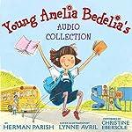 Young Amelia Bedelia's Audio Collection | Herman Parish
