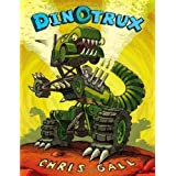 Dinotrux 1st (first) Edition by Gall, Chris [2009]