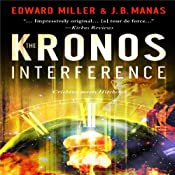 The Kronos Interference | [Edward Miller, J. B. Manas]