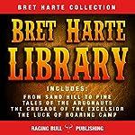 Bret Harte Library   Bret Harte, Raging Bull Publishing