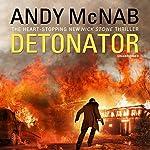 Detonator: Nick Stone Thriller 17   Andy McNab