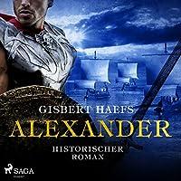 Alexander (Alexander 1) Hörbuch