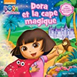 Dora et la cape magique