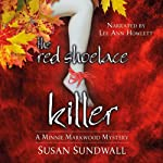 The Red Shoelace Killer | Susan Sundwall