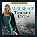 Twilight's Dawn: Black Jewels, Book 9 (       UNABRIDGED) by Anne Bishop Narrated by John Sharian