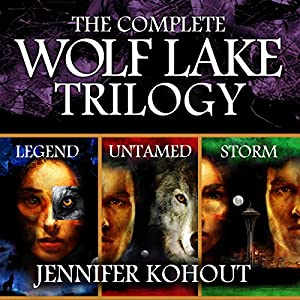 Wolf Lake: The Complete Trilogy Hörbuch