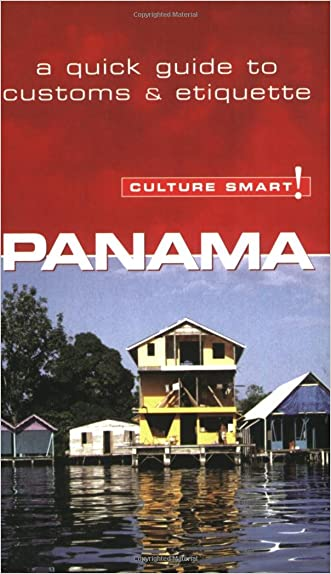 Panama - Culture Smart!: the essential guide to customs & culture