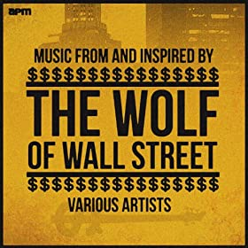 Music from and Inspired By the Wolf of Wall Street