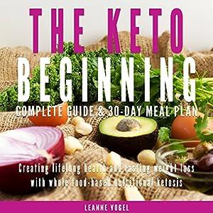 The Keto Beginning Audiobook