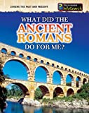 ISBN 9781432937508 product image for What Did the Ancient Romans Do for | upcitemdb.com