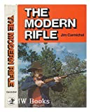 The Modern Rifle (0876912064) by Jim Carmichel