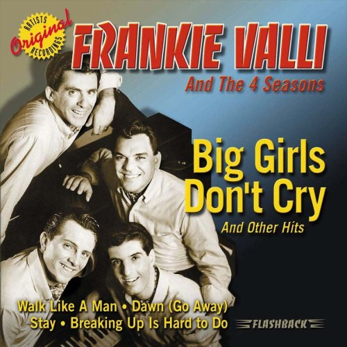 The Four Seasons Album: «Big Girls Don't Cry & Other Hits