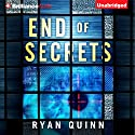 End of Secrets Audiobook by Ryan Quinn Narrated by Emily Sutton-Smith
