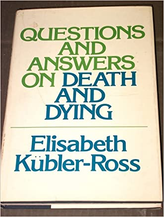 Questions and Answers on Death and Dying: A Memoir of Living and Dying