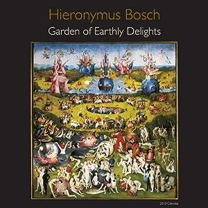 hieronymus bosch calendar garden of earthly delights hieronymus bosch