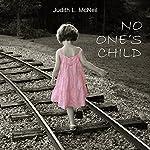 No One's Child | Judith L. McNeil