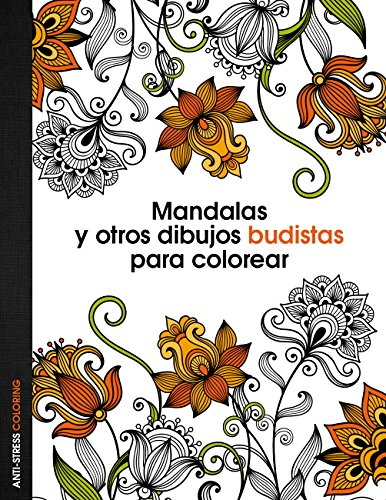 MANDALAS Y OTROS DIBUJOS BUDISTAS PARA COLOREAR descarga pdf epub mobi fb2